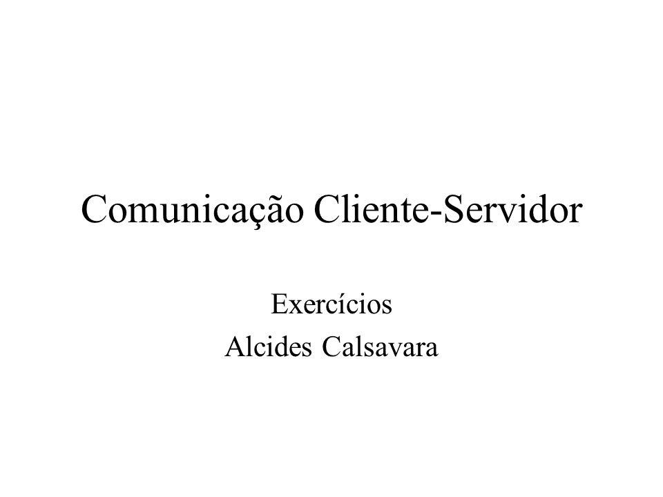 Comunicação Cliente-Servidor