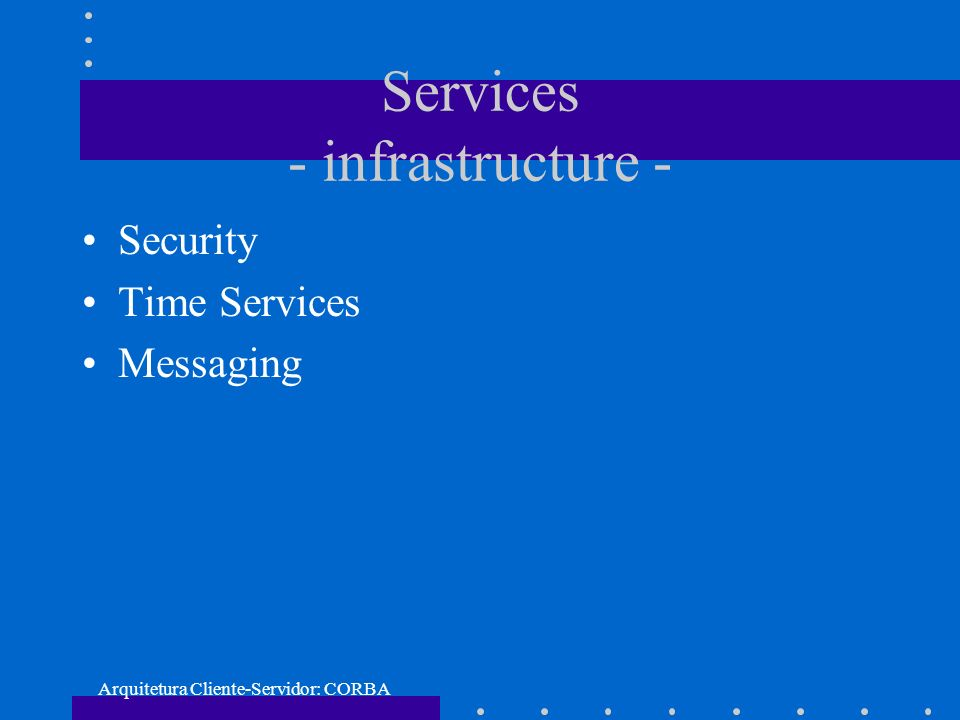 Services - infrastructure -