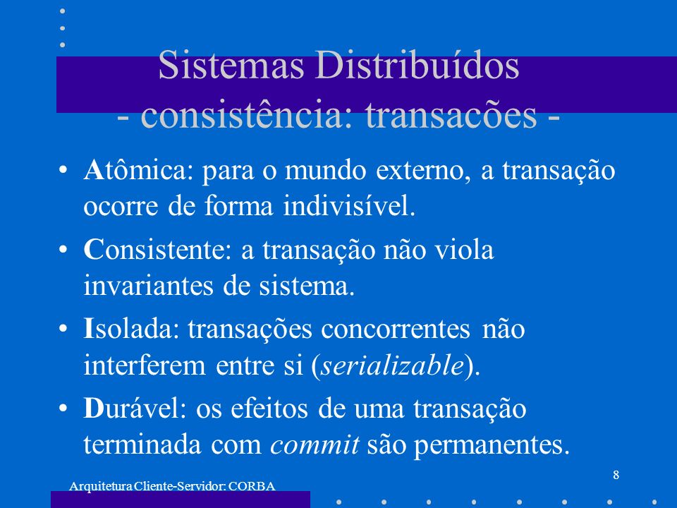 Sistemas Distribuídos - consistência: transacões -
