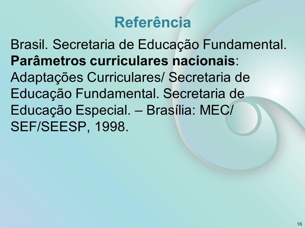 Referência Brasil. Secretaria de Educação Fundamental. Parâmetros curriculares nacionais: