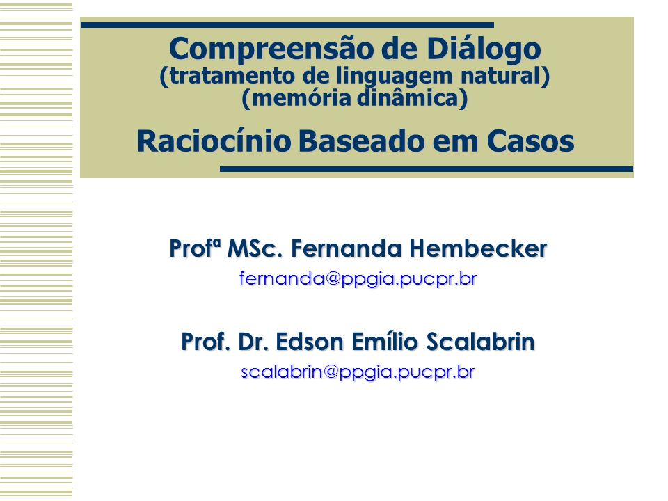 Profª MSc. Fernanda Hembecker Prof. Dr. Edson Emílio Scalabrin