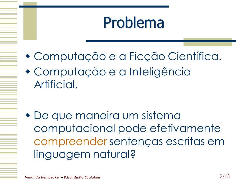 Problema Computação e a Ficção Científica.