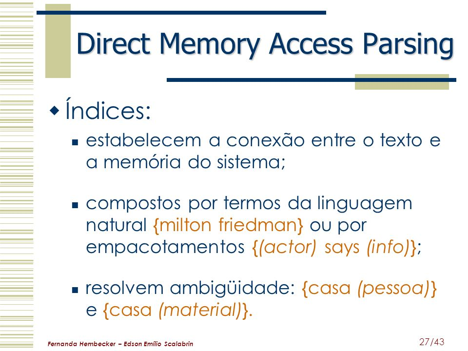 Direct Memory Access Parsing