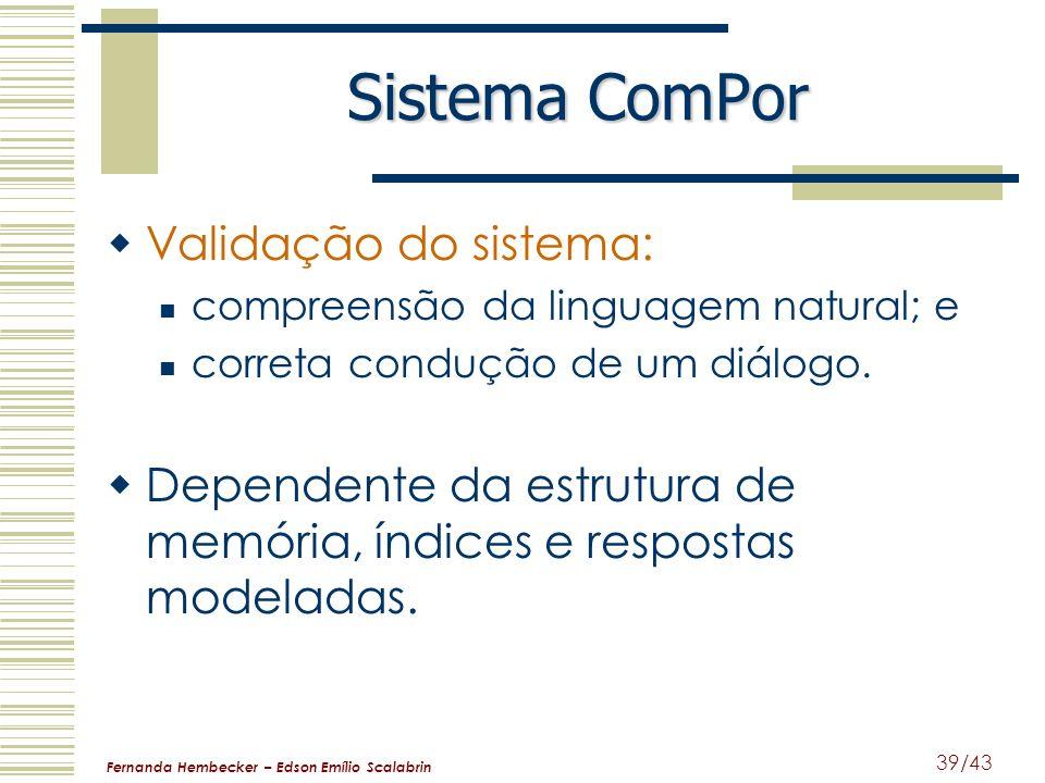 Sistema ComPor Validação do sistema: