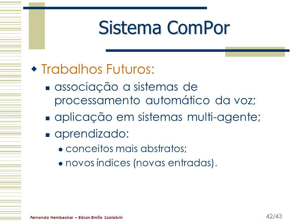 Sistema ComPor Trabalhos Futuros: