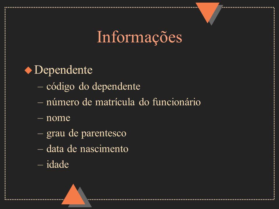 Informações Dependente código do dependente