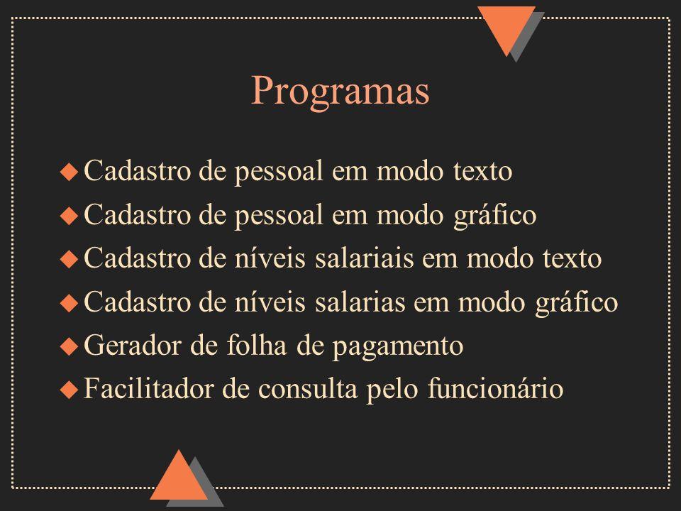 Programas Cadastro de pessoal em modo texto