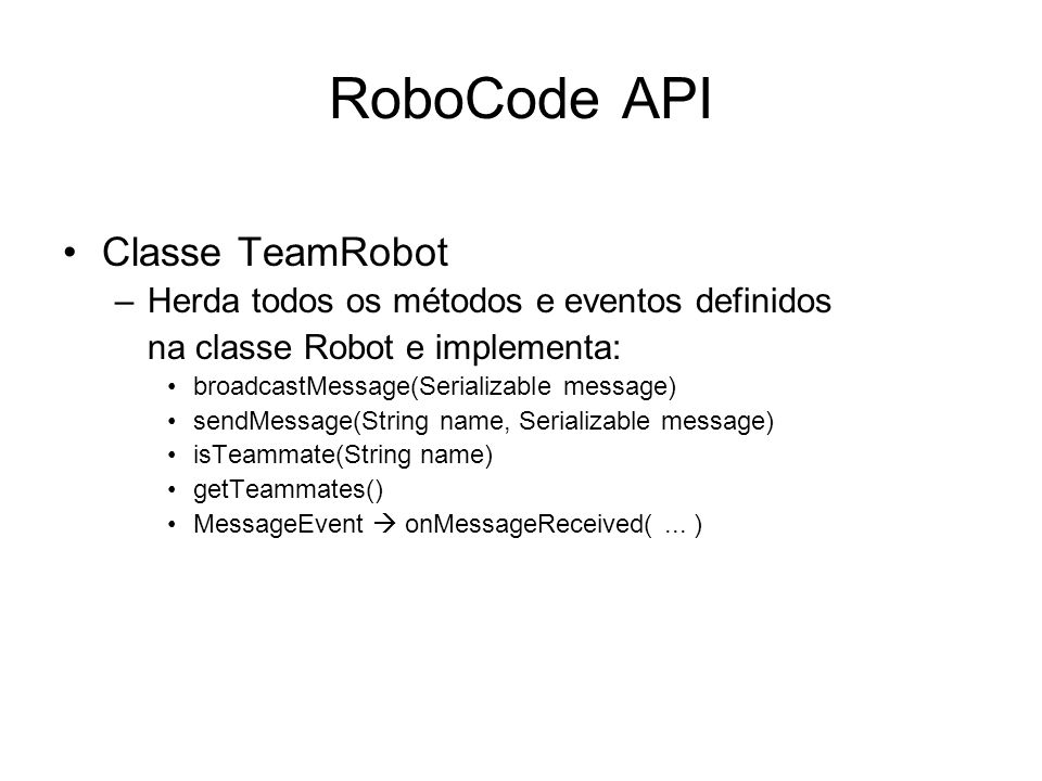 RoboCode API Classe TeamRobot