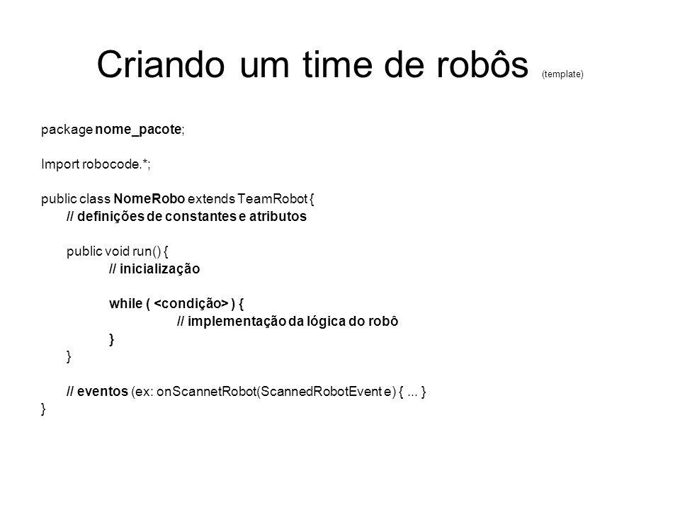 Criando um time de robôs (template)