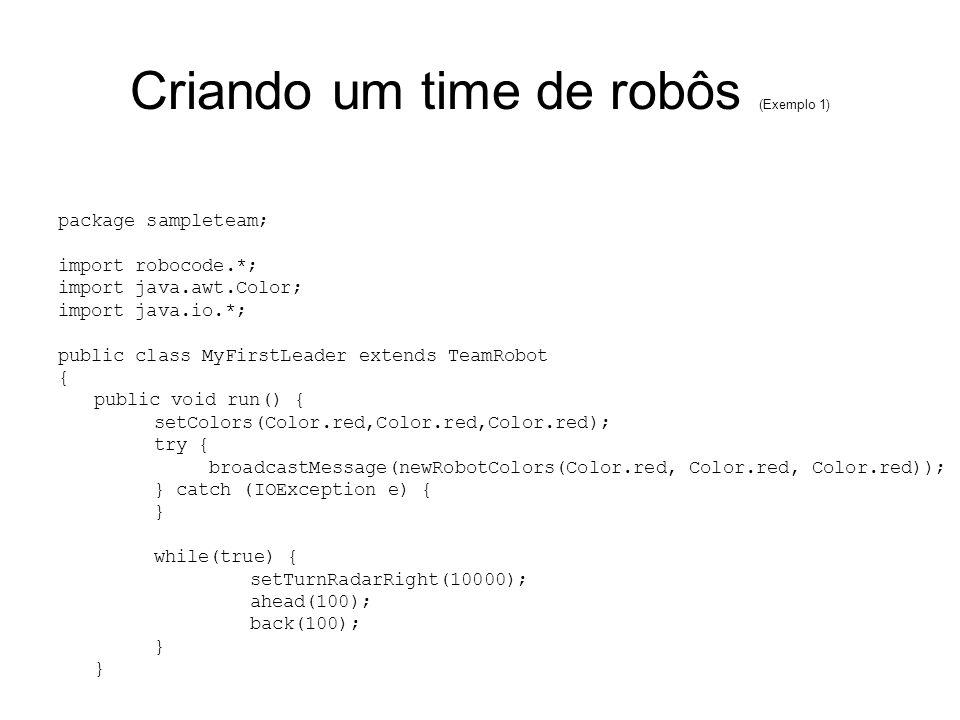Criando um time de robôs (Exemplo 1)