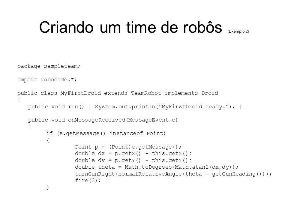 Criando um time de robôs (Exemplo 2)