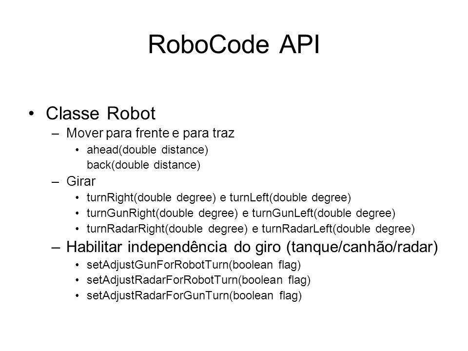 RoboCode API Classe Robot