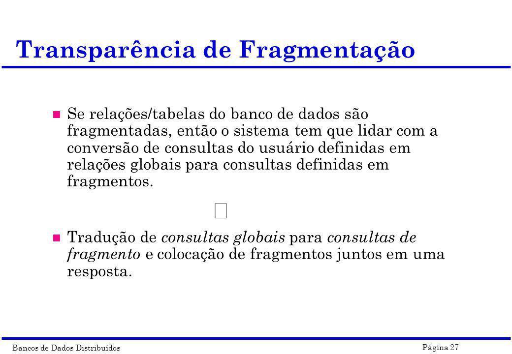 Transparência de Fragmentação