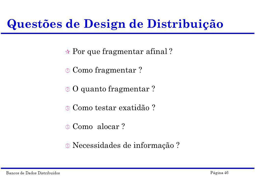 Questões de Design de Distribuição