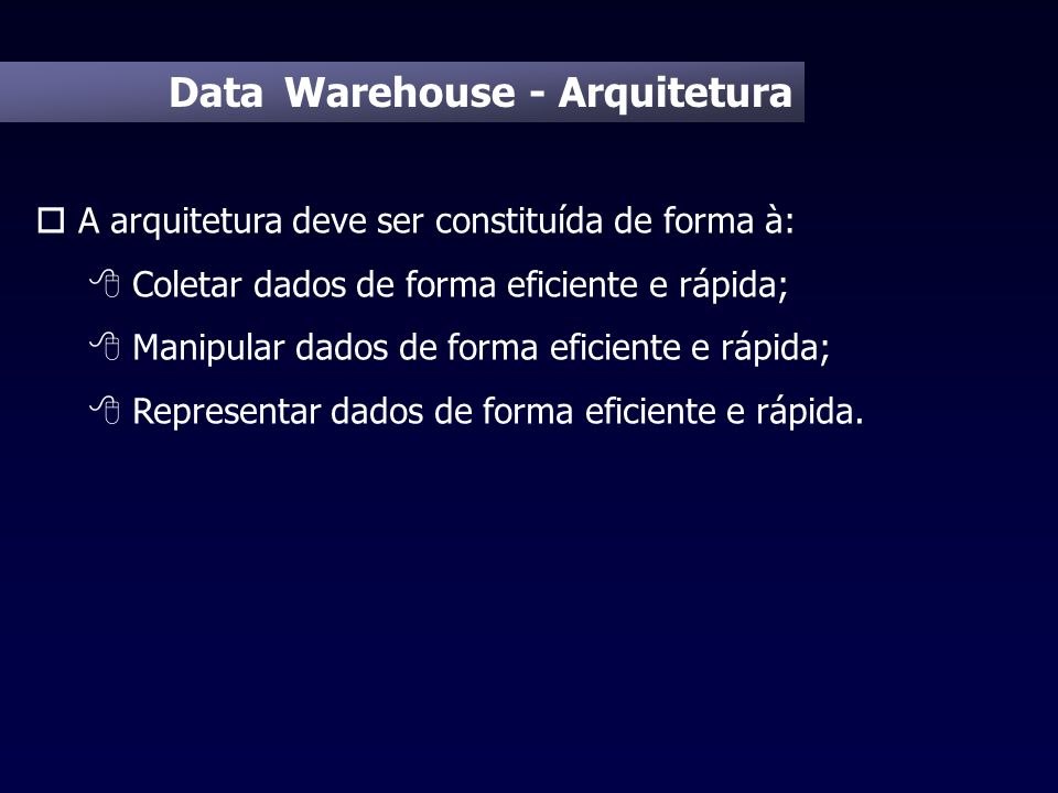 Data Warehouse - Arquitetura