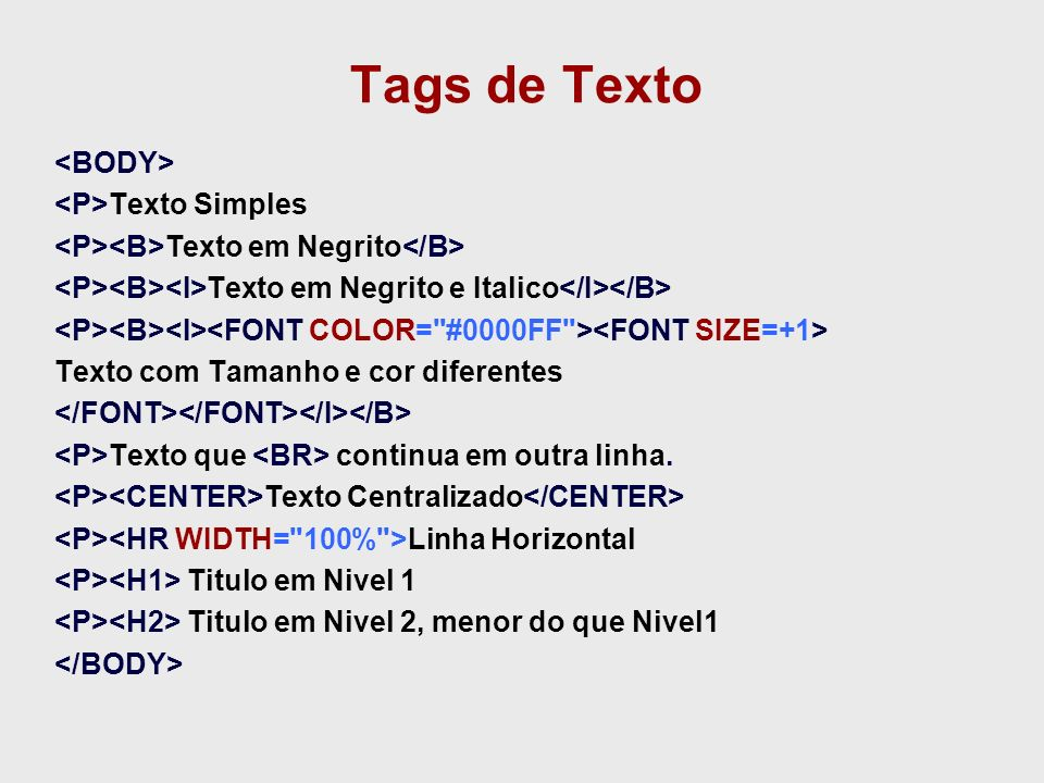 Tags de Texto <BODY> <P>Texto Simples