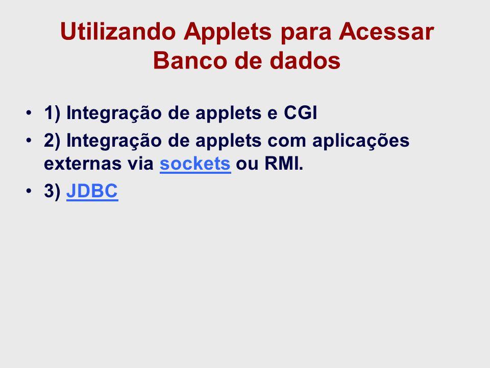 Utilizando Applets para Acessar Banco de dados