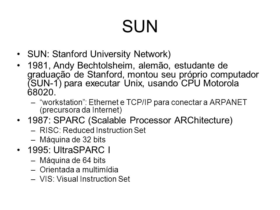 SUN SUN: Stanford University Network)