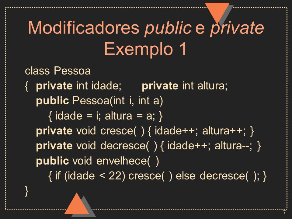 Modificadores public e private Exemplo 1