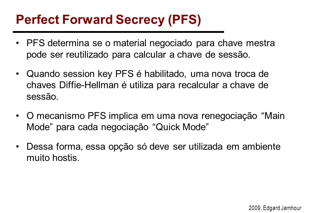Perfect Forward Secrecy (PFS)