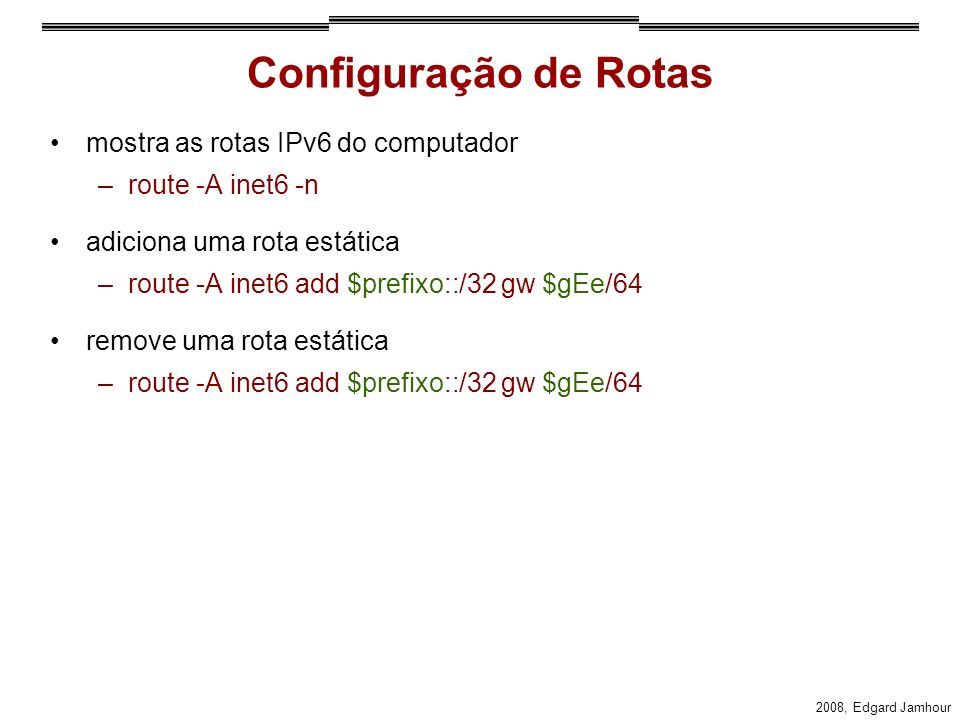 Configuração de Rotas mostra as rotas IPv6 do computador