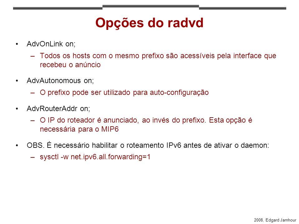 Opções do radvd AdvOnLink on;