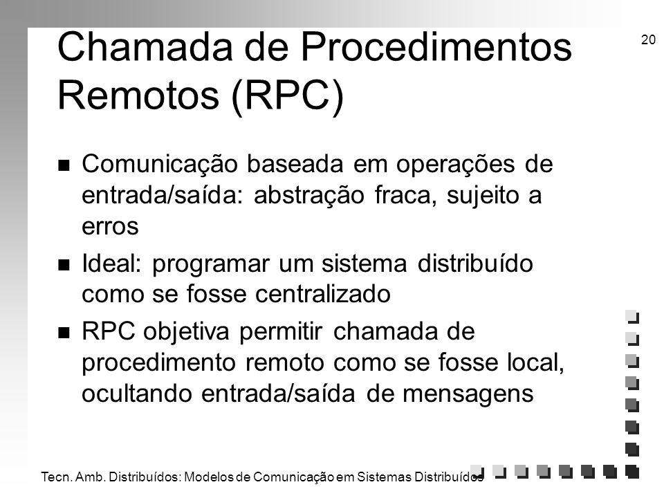 Chamada de Procedimentos Remotos (RPC)