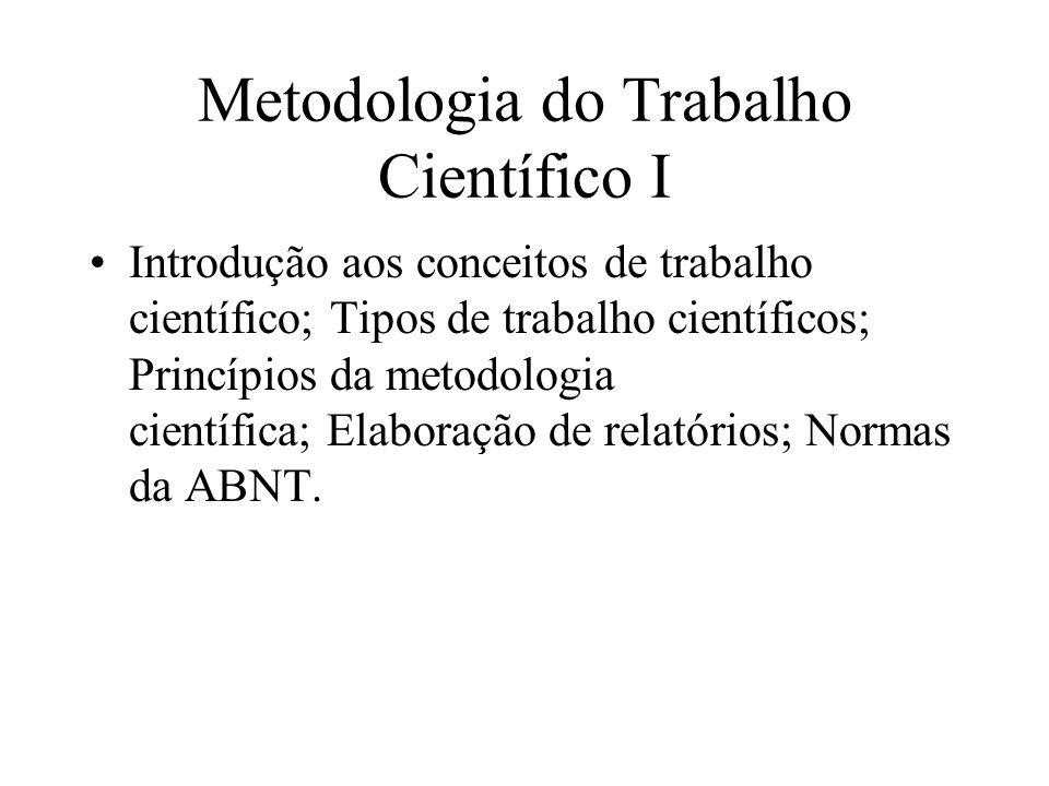 Metodologia do Trabalho Científico I