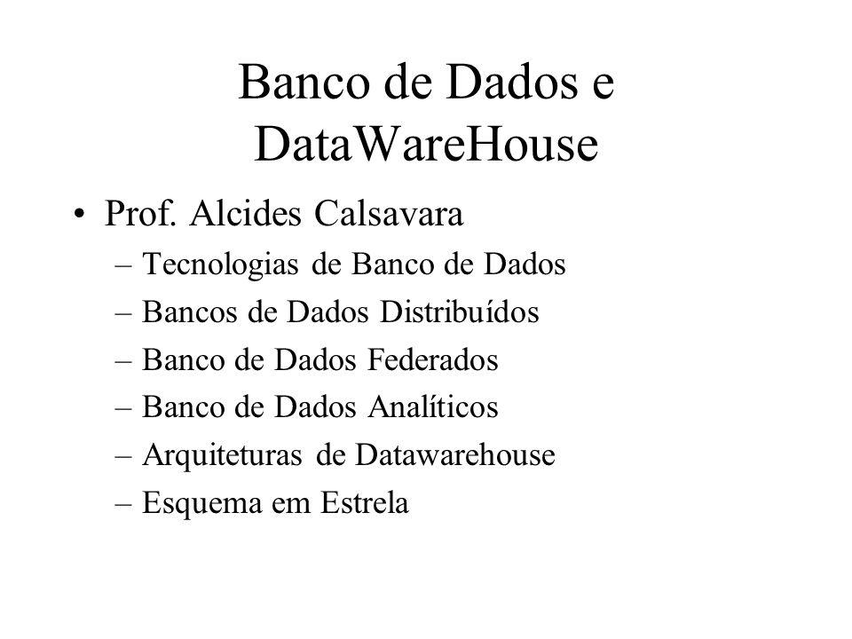 Banco de Dados e DataWareHouse