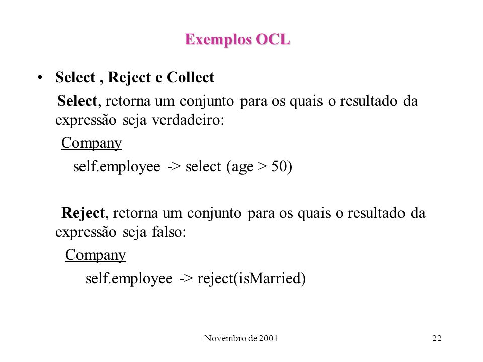 Select , Reject e Collect