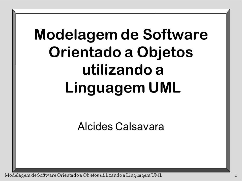 Modelagem de Software Orientado a Objetos utilizando a Linguagem UML
