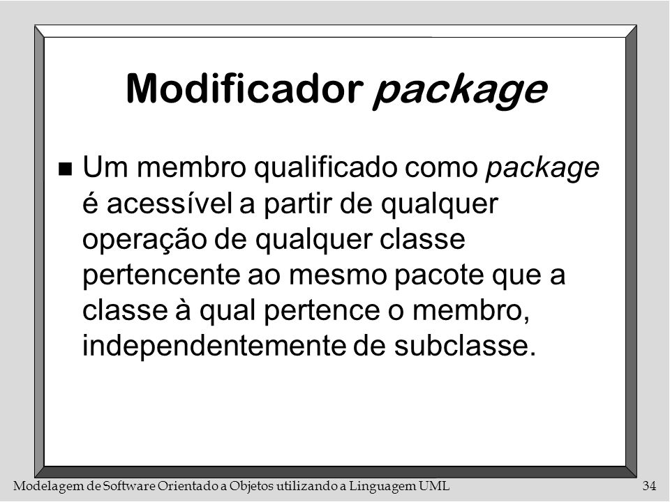Modificador package