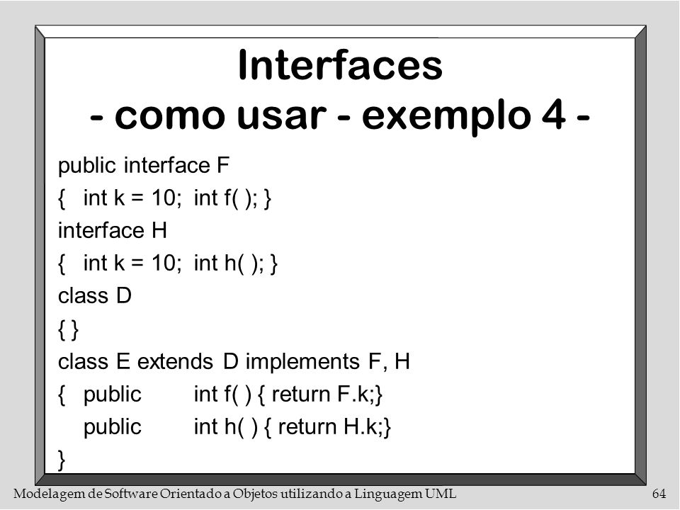 Interfaces - como usar - exemplo 4 -