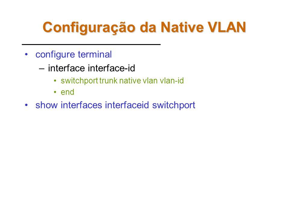 Configuração da Native VLAN