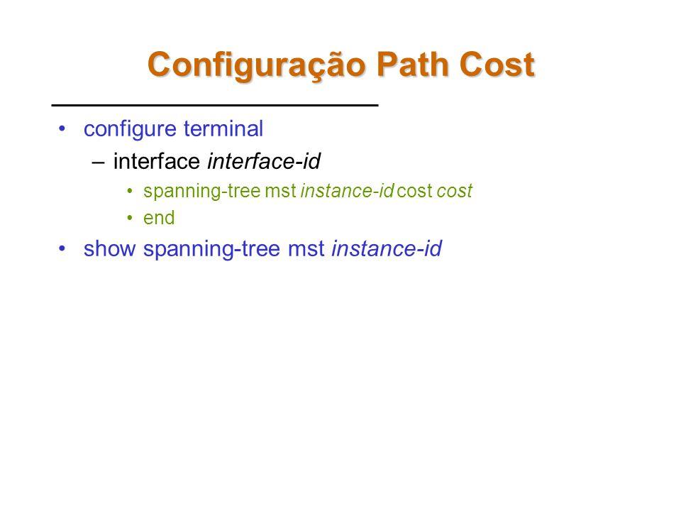 Configuração Path Cost