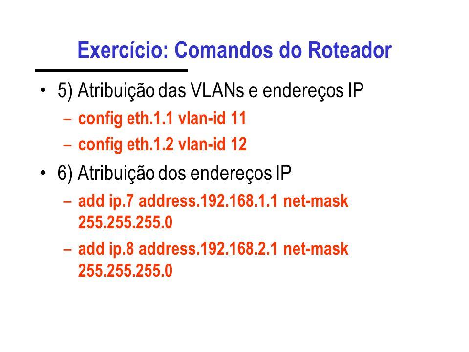 Exercício: Comandos do Roteador