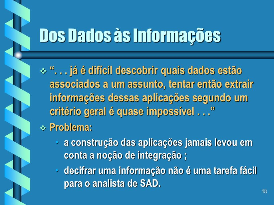 Dos Dados às Informações