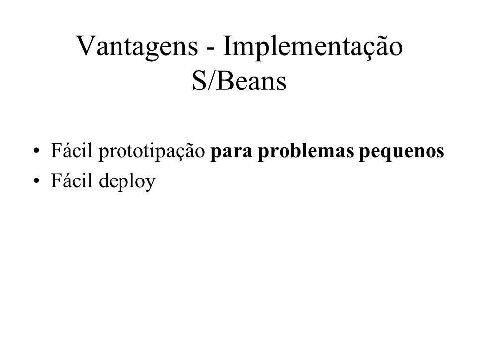 Vantagens - Implementação S/Beans
