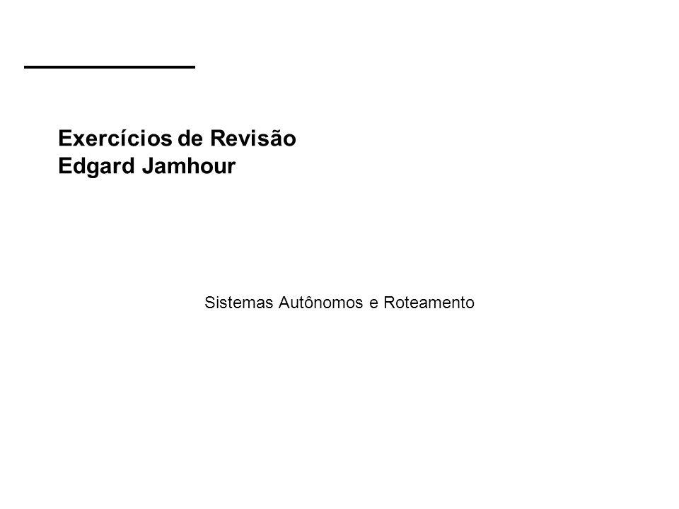 Exercícios de Revisão Edgard Jamhour