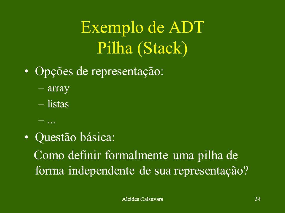 Exemplo de ADT Pilha (Stack)