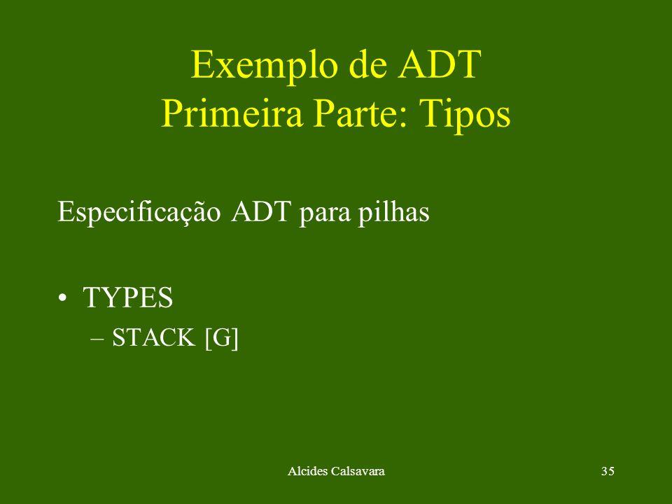 Exemplo de ADT Primeira Parte: Tipos