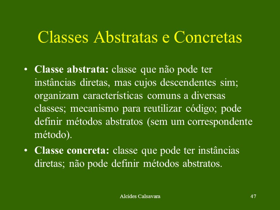 Classes Abstratas e Concretas