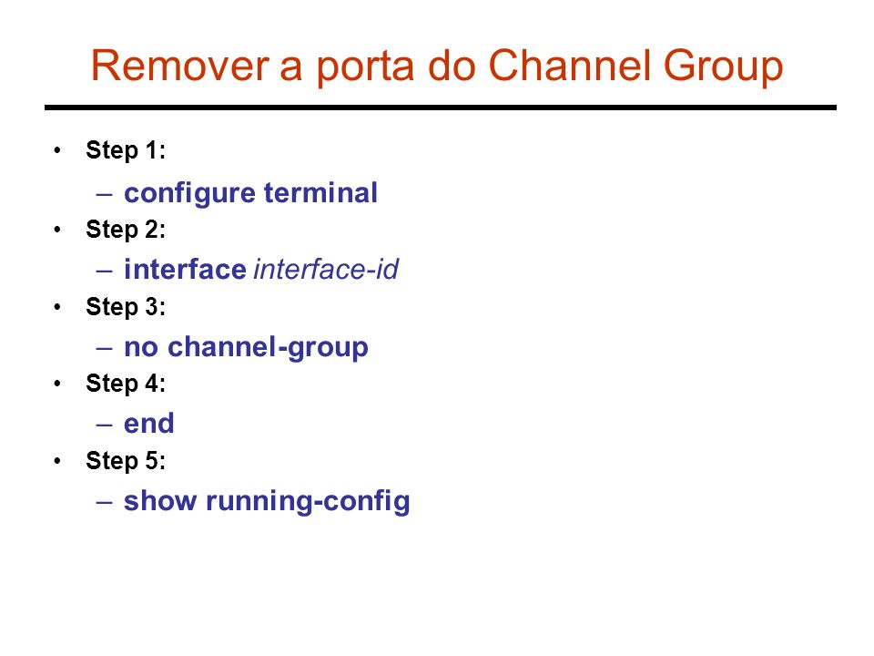 Remover a porta do Channel Group
