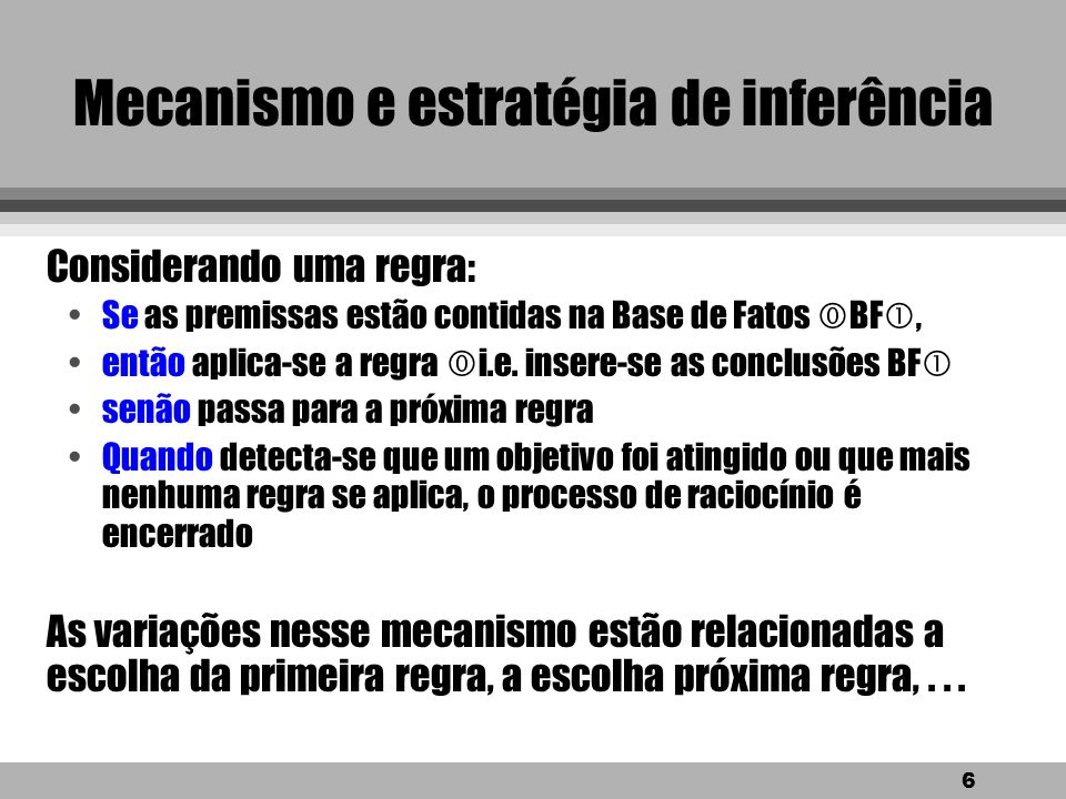 Mecanismo e estratégia de inferência
