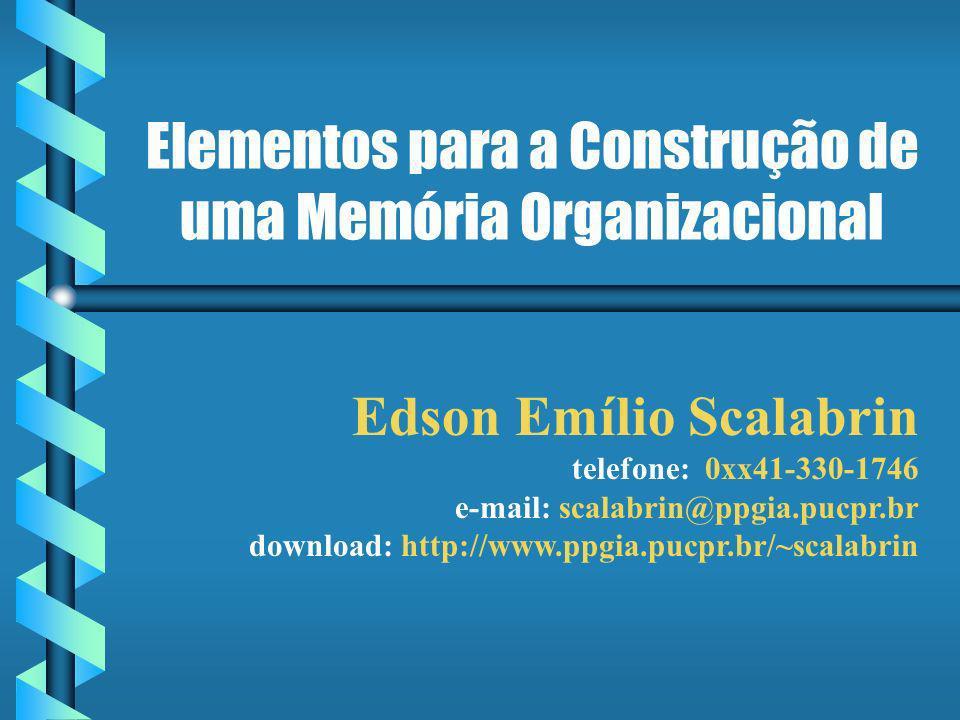 Elementos para a Construção de uma Memória Organizacional