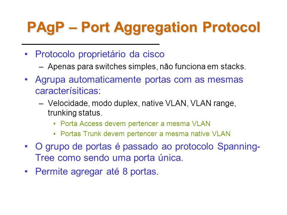 PAgP – Port Aggregation Protocol