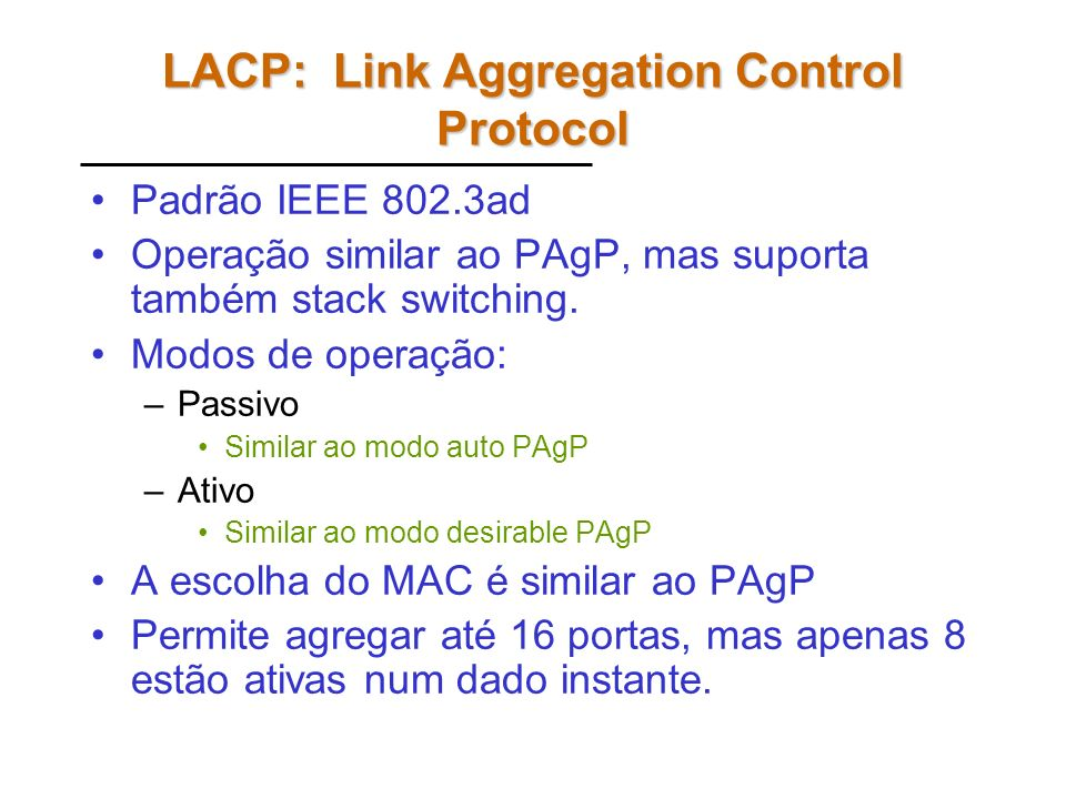 LACP: Link Aggregation Control Protocol