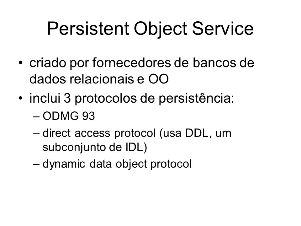 Persistent Object Service