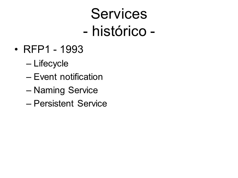 Services - histórico - RFP1 - 1993 Lifecycle Event notification