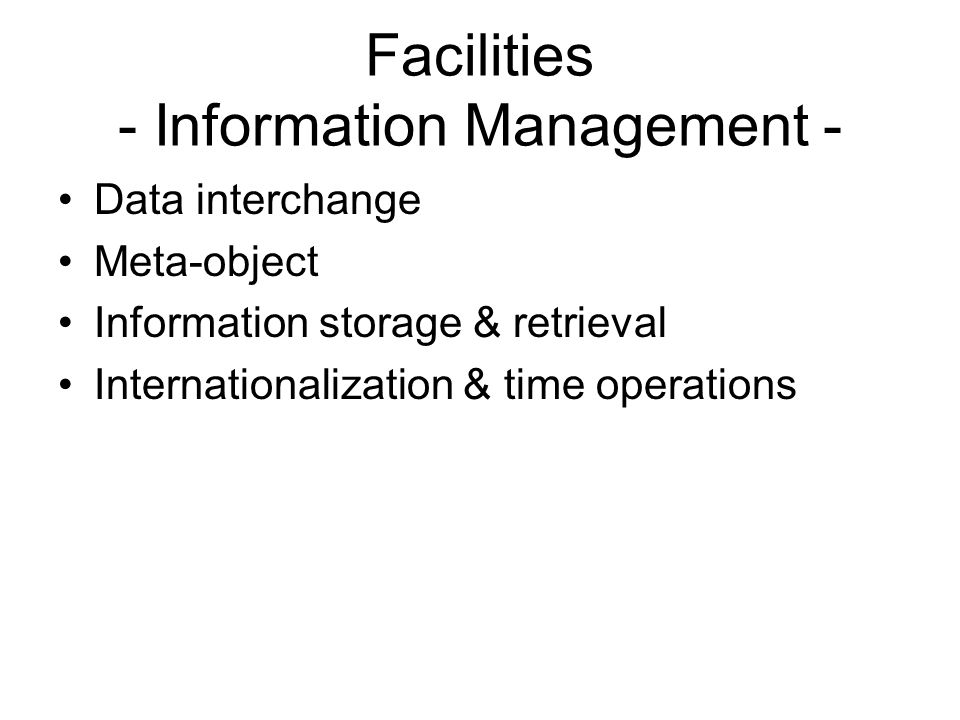 Facilities - Information Management -